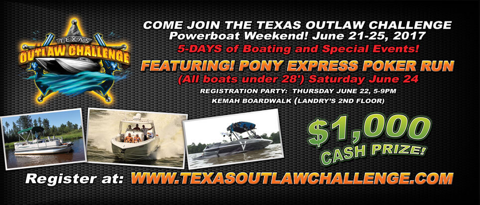 Texas Outlaw Challenge Power Boat Weekend