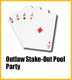 box8_OutlawStakeOutPoolParty